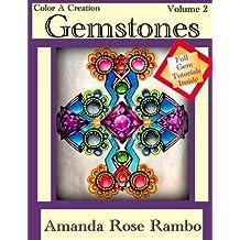 Color a Creation Gemstones: Volume 2