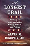 img - for The Longest Trail: Writings on American Indian History, Culture, and Politics book / textbook / text book