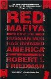 Red Mafia, Robert I. Friedman, 0425186873