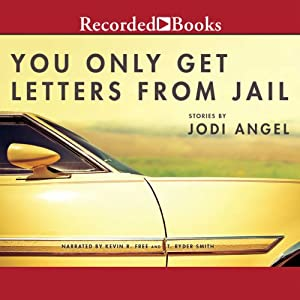 You Only Get Letters from Jail Audiobook