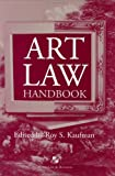 Art Law Handbook, Kaufman, Roy S., 0735516413