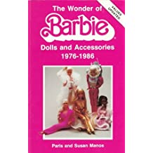 Wonder of Barbie Dolls and Accessories 1976-1986