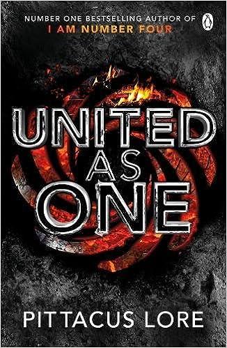 United As One : The Lorien Legacies 07