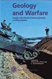 img - for Geology of Warfare: Examples of the Influence of Terrain and Geologists on Military Operations book / textbook / text book
