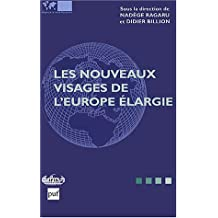 Nouveaux visages de l'Europe élargie - The New Faces of an Enlarged Europe