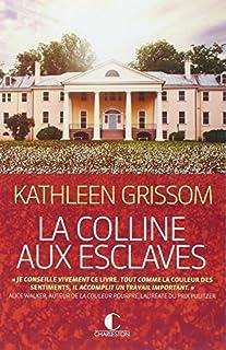 Fuir la colline aux esclaves, Grissom, Kathleen