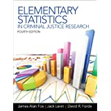 Elementary Statistics in Criminal Justice Research (4th Edition)