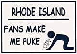 """Funny Refrigerator Magnet. """"RHODE ISLAND FANS MAKE ME PUKE"""" .""""FREE SHIPPING ON THIS ITEM"""" This flexible magnet is available for quick shipping. Great Item."""