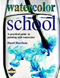 Watercolor School (Learn as You Go), Hazel Harrison, 0895774666