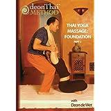 THAI YOGA MASSAGE: FOUNDATION (PART 2) with Deon de Wet