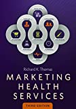 Marketing Health Services 3rd Edition