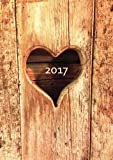 dicker TageBuch Kalender DIN A4 - 2017 - Herz aus Holz: Endlich genug Platz für dein Leben! 1 Tag = 1 A4 Seite