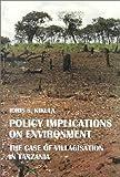 Policy Implications on Environment, Idris Kikula and Kikula, 9171064052