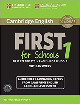 Book Cambridge English First 1 for Schools for Revised Exam from 2015 Student's Book Pack (Student's Book with Answers and Audio CDs (2)): Authentic ... Language Assessment (FCE Practice Tests)