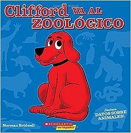 Book Clifford Va Al Zool?ico (Spanish Edition) by Norman Bridwell (2014-12-30)