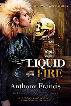 Liquid Fire (The Skindancer Series) by [Francis, Anthony]