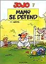 Jojo, tome 7 : Mamy se défend par Geerts