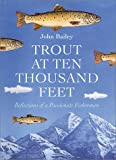 Trout at Ten Thousand Feet, John Bailey, 0811700380