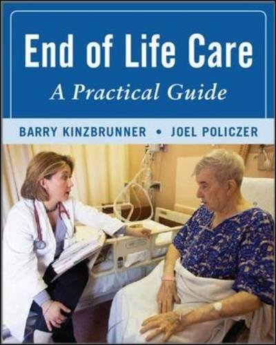 End-of-Life-Care: A Practical Guide, Second Edition