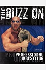 The Buzz on Professional Wrestling Paperback