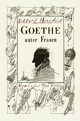 Goethe unter Frauen