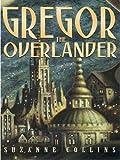 Gregor The Overlander (The Literacy Bridge)