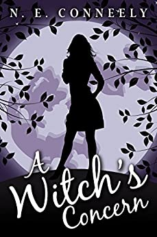 A Witch's Concern (A Witch's Path Book 4) by [Conneely, N. E.]