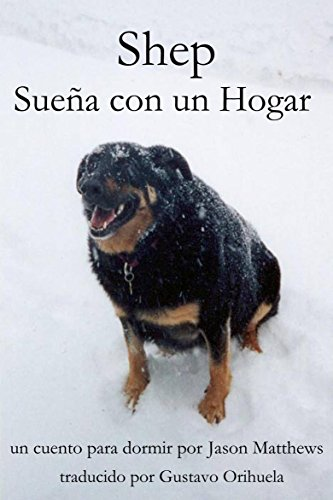 Shep Sueña Con Un Hogar (Spanish Edition) by [Matthews, Jason]
