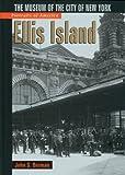 Portraits of America: Ellis Island: The Museum of
