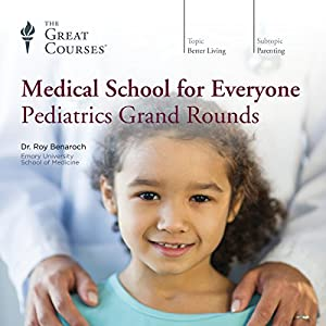 Medical School for Everyone: Pediatrics Grand Rounds Lecture