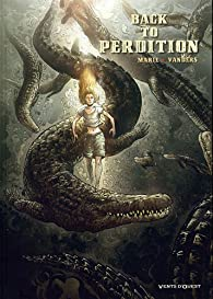 Back to perdition, Tome 2 : par Marie