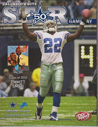 - Dallas Cowboys vs Detroit Lions STAR Gameday Program November 21, 2010 Emmitt Smith HOF