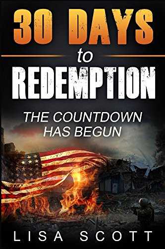 30 Days to Redemption: The Countdown Has Begun by [Scott, Lisa]