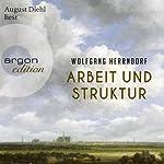 Arbeit und Struktur | Wolfgang Herrndorf