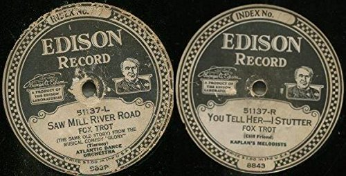 (You Tell Her-I Stutter / Saw Mill River Road [Edison Diamond Disc})