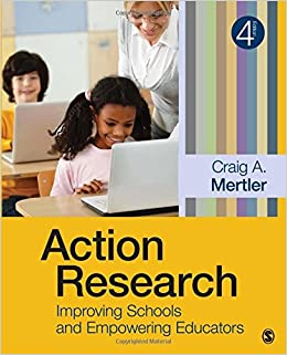 Image result for Action research : improving schools and empowering educators/ Mertler, Craig A., author.