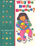 Why Do Balls Bounce?, Time-Life Books Editors, 0783509014