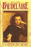 img - for Baudelaire by Claude Pichois (1989-06-29) book / textbook / text book