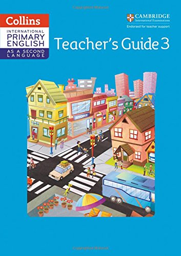 Cambridge Primary English as a Second Language Teacher Guide: Stage 3 (Collins International Primary ESL) by HarperCollins UK
