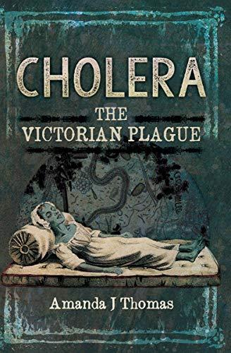 Cholera: The Victorian Plague
