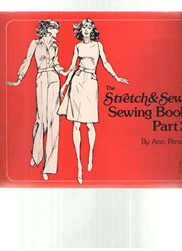 The Stretch and Sew Sewing Book Part 2