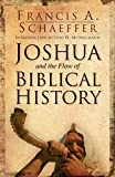 img - for Joshua and the Flow of Biblical History book / textbook / text book