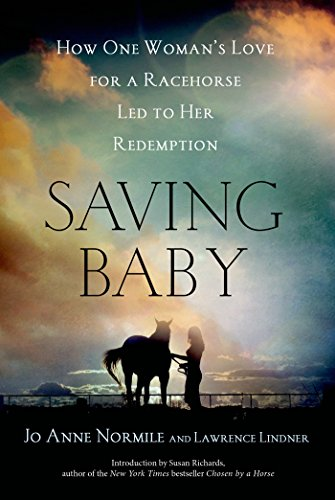 Race Baby (Saving Baby: How One Woman's Love for a Racehorse Led to Her Redemption)