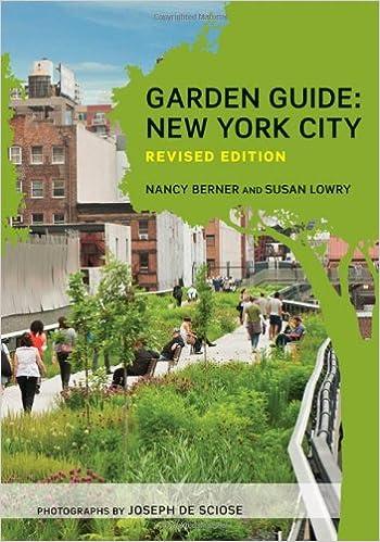 Garden Guide: New York City, Revised Edition: Nancy Berner, Susan ...