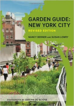 Garden Guide: New York City, Revised Edition