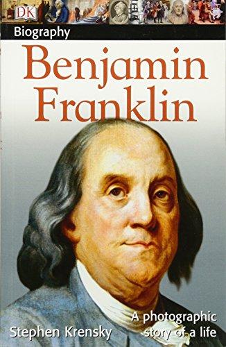 DK Biography: Benjamin Franklin