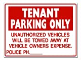 Lynch Signs 24 in. x 18 in. Sign Red on White Plastic Tenant Parking Only Unauthorized Vehicles
