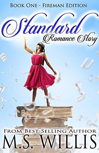 Standard Romance Story: Fireman Edition