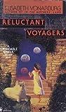 Reluctant Voyagers, Elizabeth Vonarburg and Elisabeth Vonarburg, 0553562428