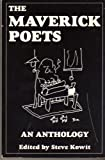 The Maverick Poets : An Anthology, Olds, Sharon and Laux, Dorianne, 0961045426
